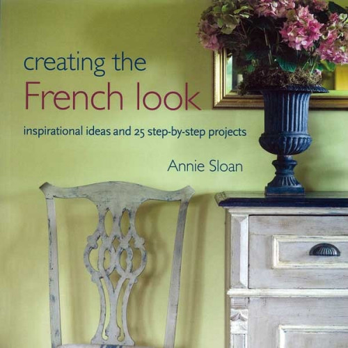 Annie Sloan Creating the French Look Könyv